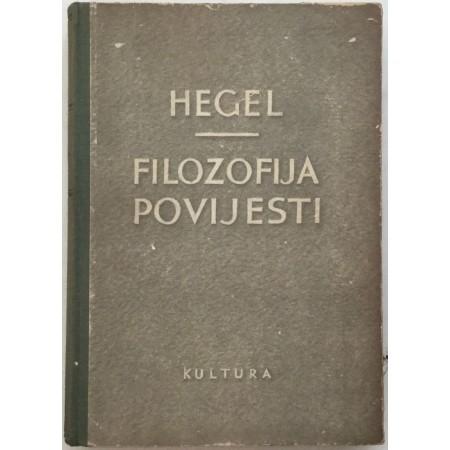 GEORG WILHELM FRIEDRICH HEGEL : FILOZOFIJA POVIJESTI